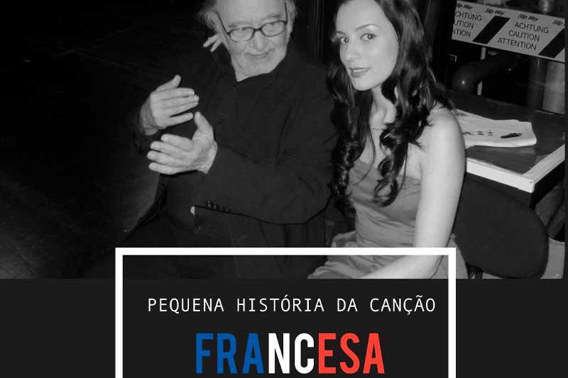 Maestro António Vitorino de Almeida e Nádia Sousa apresentam Pequena História da Canção Francesa